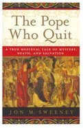 Pope Who Quit Paperback