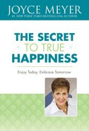 The Secret to True Happiness eBook