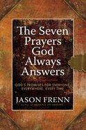 The Seven Prayers God Always Answers Hardback