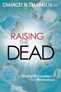 Raising the Dead Paperback