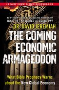 The Coming Economic Armageddon Paperback