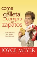Comase La Galleta...Compre Los Zapatos (Eat The Cookie, Buy The Shoes)