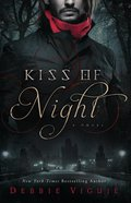 Kiss of Night (#01 in Kiss Trilogy Series) eBook