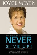 Never Give Up! eBook