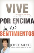 Living Beyond Your Feelings (Spanish) Paperback