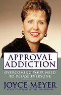 Approval Addiction Mass Market