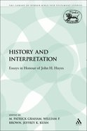 History and Interpretation (Library Of Hebrew Bible/old Testament Studies Series) Paperback