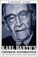 Karl Barth's Church Dogmatics Paperback