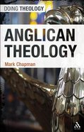 Anglican Theology (Doing Theology Series)