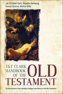 The Old Testament (T&t Clark Handbooks Series) Paperback