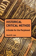 Gtfp: Historical Critical Method (Guides For The Perplexed Series) Paperback