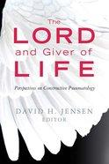 The Lord and Giver of Life Paperback