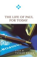 Life of Paul For Today (For Today Series) Paperback