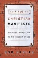 A New Christian Manifesto Paperback