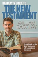 Barclays Guide to the New Testament Paperback