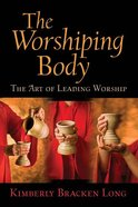 Worshiping Body Paperback