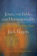 Jesus, the Bible and Homosexuality Paperback