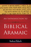 An Introduction to Biblical Aramaic Paperback