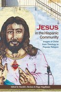 Jesus in the Hispanic Community Paperback