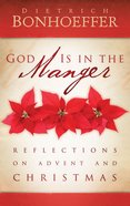 God is in the Manger Paperback