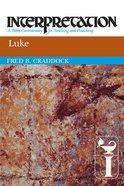 Luke (Interpretation Bible Commentaries Series) Paperback