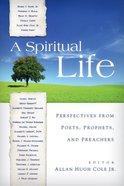 A Spiritual Life Paperback