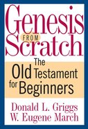 Genesis From Scratch Paperback