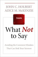 What Not to Say Paperback