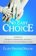 No Easy Choice Paperback