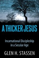 A Thicker Jesus Paperback