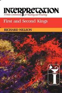 First and Second Kings (Interpretation Bible Commentaries Series) Paperback