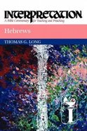Interpretation: Hebrews Paperback