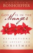 God is in the Manger Hardback