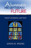 A Sustainable Presbyterian Future Paperback