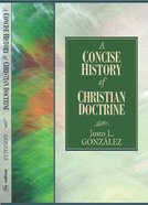 A Concise History of Christian Doctrine Paperback