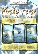 Worship Feast: Liturgical Dance (Dvd) DVD