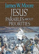 Jesus' Parables About Priorities Paperback
