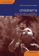 Children's Spirituality Paperback