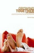 Growing Together: The Course (Book & Cdrom) Pack
