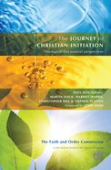 The Journey of Christian Initiation Paperback