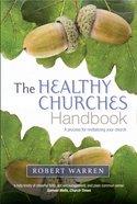 The Healthy Churches' Handbook Paperback