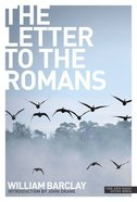 The Letter to the Romans (New Daily Study Bible Series) Paperback
