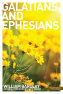 Letters to the Galatians & Ephesians (New Daily Study Bible Series) Paperback