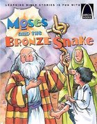 Arch Books: Moses and the Bronze Snake Paperback
