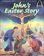 John's Easter Story (Arch Books Series) Paperback