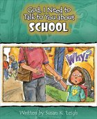 School (God, I Need To Talk To You About Series) Paperback