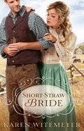 Short-Straw Bride (Brides Of Texas Series) Paperback