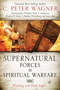 Supernatural Forces in Spiritual Warfare Paperback