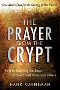 The Prayer From the Crypt Paperback