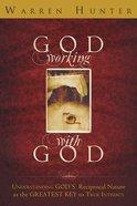 God Working With God Paperback